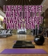 Go to the gym and love it